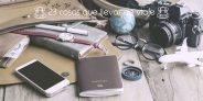 23 cosas qué llevar en la maleta de viaje